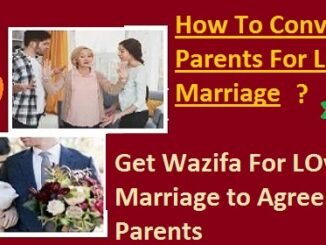 How To Convince Parents For Love Marriage