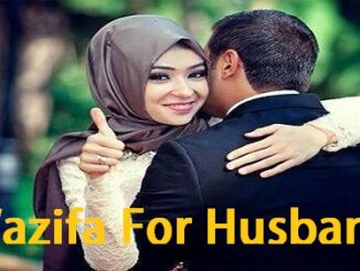 Wazifa For Love of Husband