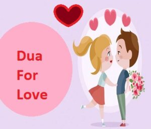 Dua For Love From Someone That You Love